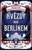 Hvězdy nad Berlínem - Sarah Matthiasová
