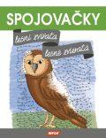 Spojovačky – Lesní zvířata/ Lesné zvieratá (CZ/SK vydanie) - INFOA