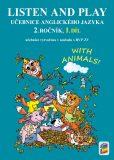 Listen and play - With animals!, 1. díl (učebnice) - Nová škola