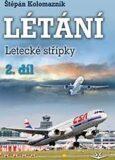 Létání - Letecké střípky 2.díl - Štěpán Kolomazník