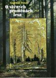 O věčných proměnách lesa - Siegfried Weiss
