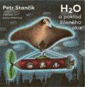 H2O a poklad šíleného oka - Petr Stančík