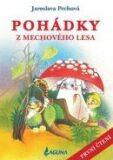 Pohádky z mechového lesa - Jaroslava Pechová