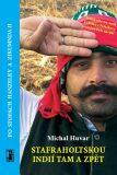 Safraholtskou Indií tam a zpět - Michal Huvar