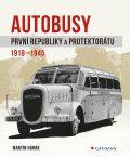 Autobusy první republiky a protektorátu 1918-1945 - Martin Harák