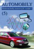 Automobily 5 - Elektrotechnika motorových vozidel I. - Bronislav Ždánský, ...