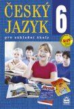 Český jazyk 6 pro základní školy - Eva Hošnová