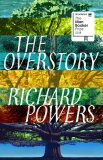 The Overstory - Richard Powers