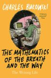 Mathematics of the Breath and the Way - Charles Bukowski