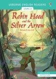 Usborne - English Readers 2 - Robin Hood and the Silver Arrow - Mairi Mackinnon
