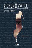Pozorovateľ - Evald Flisar