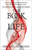 The Book of Life : (All Souls 3) - Deborah Harknessová
