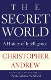 The Secret World : A History of Intelligence - Christopher Andrew