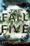 The Fall of Five : Lorien Legacies Book 4 - Pittacus Lore