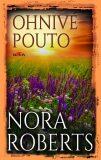 Ohnivé pouto - Nora Robertsová