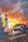 The Case for Optimism : The Optimist´s Voices: Second Edition - Perton Victor