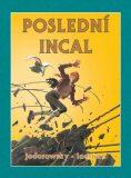 Poslední Incal - Alejandro Jodorowsky