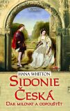 Sidonie Česká - Hana Whitton