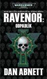 Ravenor: Odpadlík - Dan Abnett
