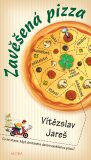 Zavěšená pizza - Vítězslav Jareš