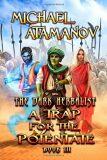 A Trap for the Potentate (the Dark Herbalist Book #3) : Litrpg Series - Michael Atamanov