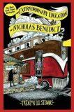 The Extraordinary Education of Nicholas Benedict - Trenton Lee Stewart