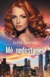 Mě nedostaneš - Julie James