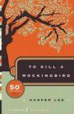 To Kill a Mockingbird - Harper Leeová