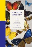 Pavilon motýlů - James Lowen