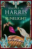 Runelight - Joanne M. Harris