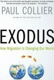 Exodus : How Migration Is Changing Our World - Paul Collier