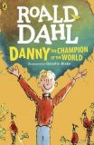 Danny the Champion of the World - Roald Dahl, Quentin Blake