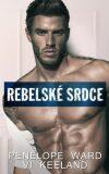 Rebelské srdce - Penelope Ward, Vi Keeland