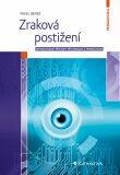 Zraková postižení - Behaviorální přístupy při edukaci s pomůckami - Pavel Beneš