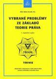 Vybrané problémy ze základů teorie práva - 6. vydání - Froněk Václav