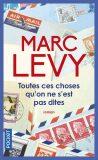 Toutes ces choses qu´on ne s´est pas dites - Marc Levy