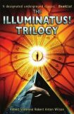 The Illuminatus! Trilogy - Robert Anton Wilson, ...