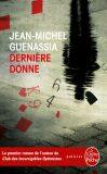 Derriere Donne - Jean-Michel Guenassia