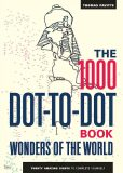 The 1000 Dot-to-Dot Book: Wonders of the World (Colouring Book) - Thomas Pavitte