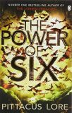 The Power of Six : Lorien Legacies Book 2 - Pittacus Lore