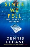 Since We Fell - Dennis Lehane