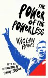 The Power of the Powerless - Václav Havel