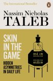 Skin in the Game : Hidden Asymmetries in Daily Life - Nassim Nicholas Taleb