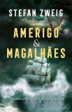 Amerigo & Magellan - Stefan Zweig