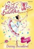 Malá baletka Nela a prokletá korunka - Darcey Bussellová