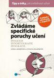 Zvládáme specifické poruchy učení - Lenka Krejčová, ...