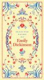Selected Poems of Emily Dickinson - Emily Dickinsonová