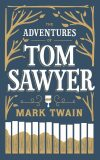 The Adventures of Tom Sawyer - Mark Twain, Twain