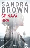 Špinavá hra - Sandra Brown