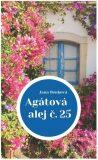 Agátová alej č. 25 (slovensky) - Jana Benková
